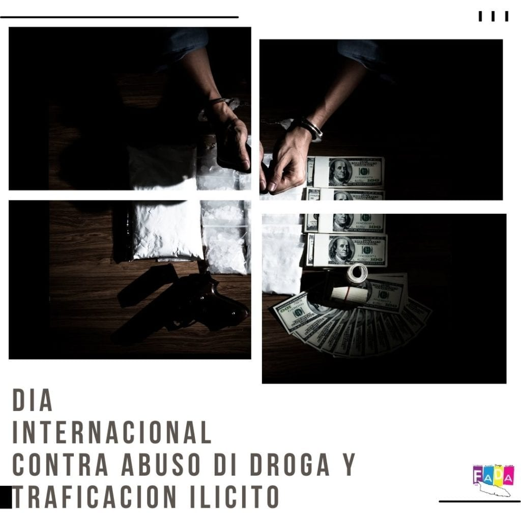 Dia Internacional Contra Abuso di Droga y Traficacion Ilicito